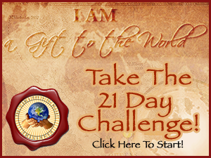 """21 Day """"I AM a Gift to the World!"""" Challenge"""